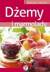Okładka książki Dżemy i marmolady Marta Szydłowska