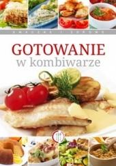 Okładka książki Gotowanie w kombiwarze Marta Szydłowska