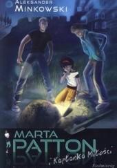 Okładka książki Marta Patton i Kapłanka Miłości Aleksander Minkowski