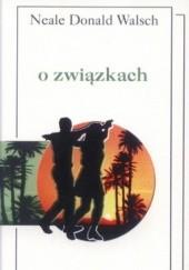 Okładka książki O związkach Neale Donald Walsch