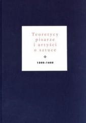 Okładka książki Teoretycy, pisarze i artyści o sztuce 1500-1600 Jan Białostocki