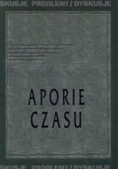 Okładka książki Aporie czasu Piotr Orlik