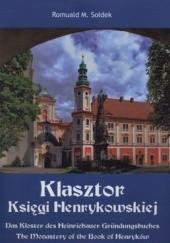Okładka książki Klasztor Księgi Henrykowskiej Romuald M. Sołdek