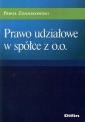 Okładka książki Prawo udziałowe w spółce z o.o. Paweł Zdanikowski