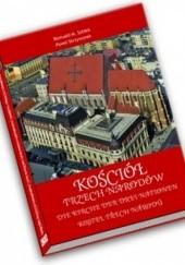 Okładka książki Kościół trzech narodów Romuald M. Sołdek,Paweł Skrzywanek