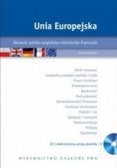 Okładka książki Unia Europejska. Słownik polsko-angielsko-niemiecko-francuski +CD Iwona Kienzler