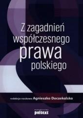 Okładka książki Z zagadnień współczesnego prawa polskiego Agnieszka Doczekalska