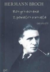 Okładka książki Rozgrzeszenie. Z powietrza wzięte. Dramaty Hermann Broch