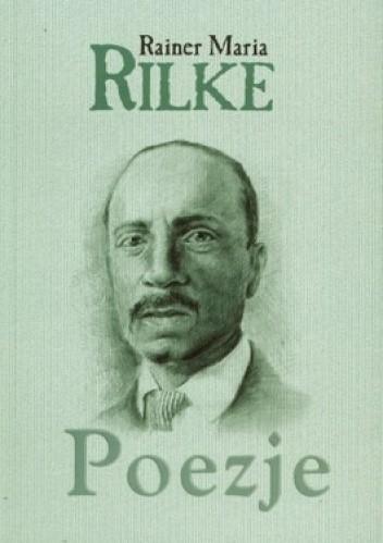 Okładka książki Poezje Rainer Maria Rilke
