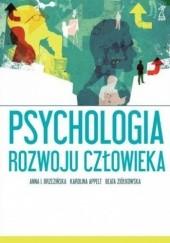 Okładka książki Psychologia rozwoju człowieka Beata Ziółkowska,Anna Izabela Brzezińska,Karolina Appelt