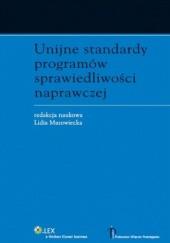 Okładka książki Unijne standardy programów sprawiedliwości naprawczej Lidia Mazowiecka