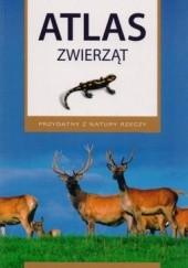 Okładka książki Atlas zwierząt. Przydatny z natury rzeczy Renata Krzyściak-Kosińska,Marek Kosiński,Łukasz Przybyłowicz