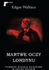 Okładka książki Martwe oczy Londynu Edgar Wallace