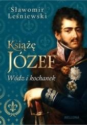 Okładka książki Książę Józef. Wódz i kochanek Sławomir Leśniewski