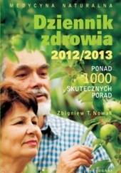 Okładka książki Dziennik zdrowia 2012/2013 Zbigniew T. Nowak