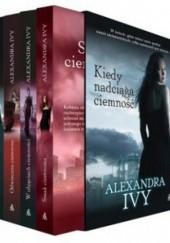 Okładka książki Kiedy nadciąga ciemność + W objęciach ciemności + Odwieczna ciemność + Smak ciemności (komplet) Alexandra Ivy