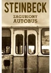 Okładka książki Zagubiony autobus John Steinbeck