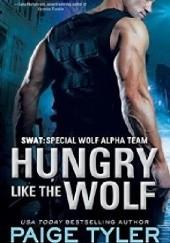 Okładka książki Hungry Like the Wolf Paige Tyler