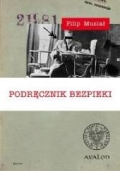 Okładka książki Podręcznik bezpieki Filip Musiał