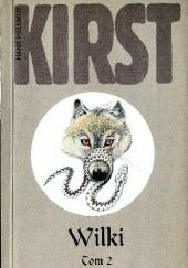 Okładka książki Wilki, t. 2 Hans Hellmut Kirst