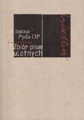 Okładka książki Zbiór pism ulotnych Janusz Pyda OP