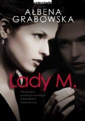 Okładka książki Lady M. Ałbena Grabowska