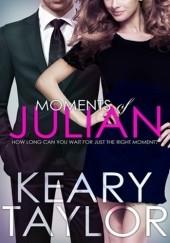 Okładka książki Moments of Julian Keary Taylor
