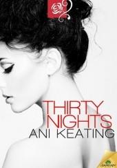 Okładka książki Thirty Nights Ani Keating