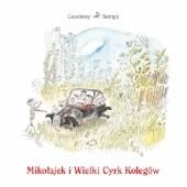 Okładka książki Mikołajek i Wielki Cyrk Kolegów Jean-Jacques Sempé,René Goscinny
