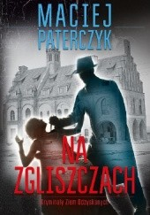 Okładka książki Na zgliszczach Maciej Paterczyk