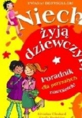 Okładka książki Niech żyją dziewczyny! Poradnik dla przyszłych nasolatek Clochard Severine,Hudrisier Cecile,Audrey Gessat