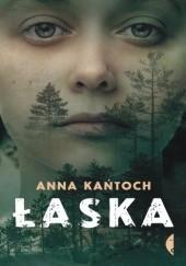 Okładka książki Łaska Anna Kańtoch