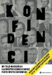 Okładka książki Konfidenci Sławomir Cenckiewicz,Witold Bagieński