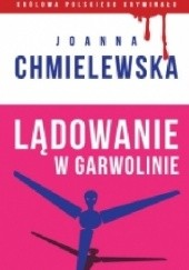 Okładka książki Lądowanie w Garwolinie Joanna Chmielewska
