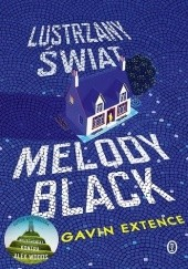 Okładka książki Lustrzany świat Melody Black Gavin Extence