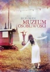 Okładka książki Muzeum osobliwości Alice Hoffman