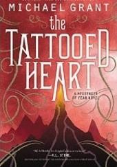 Okładka książki The Tattooed Heart Michael Grant