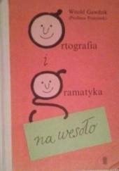 Okładka książki Ortografia i gramatyka na wesoło Witold Gawdzik