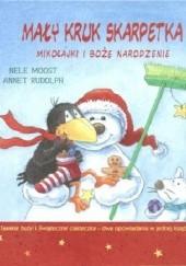 Okładka książki Mały kruk Skarpetka. Mikołajki i Boże Narodzenie Nele Moost,Annet Rudolph