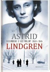 Okładka książki Dzienniki z lat wojny 1939-1945 Astrid Lindgren