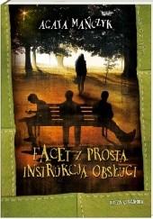 Okładka książki Facet z prostą instrukcją obsługi Agata Mańczyk