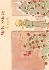 Okładka książki Mały Książę. Pamiętnik Antoine de Saint-Exupéry