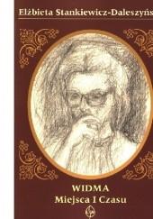 Okładka książki Widma miejsca i czasu Elżbieta Stankiewicz-Daleszyńska