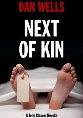 Okładka książki Next of kin Dan Wells