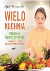Okładka książki Wielokuchnia Agata Puścikowska