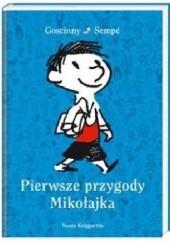 Okładka książki Pierwsze przygody Mikołajka Jean-Jacques Sempé,René Goscinny