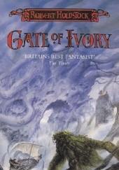 Okładka książki Gate of Ivory. Gate of Horn Robert Holdstock