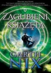 Okładka książki Zagubieni książęta Garth Nix