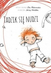 Okładka książki Tadzik się nudzi Jerzy Horsten