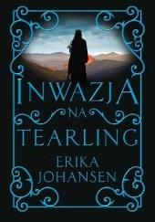 Okładka książki Inwazja na Tearling Erika Johansen